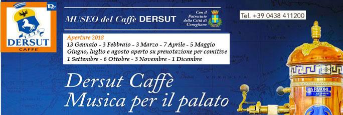 MUSEO DEL CAFFE' DERSUT CONEGLIANO VISITA AL MUSEO ENTRATA LIBERA E VISITA GUIDATA GRATUITA