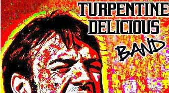 TURPENTINE DELICIOUS BAND